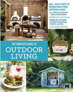 The Complete Guide to Outdoor Living