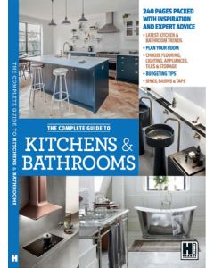 The Complete Guide to Kitchens and Bathrooms