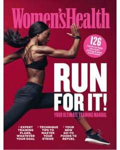 Women's Health Run For It! Your Ultimate Training Manual